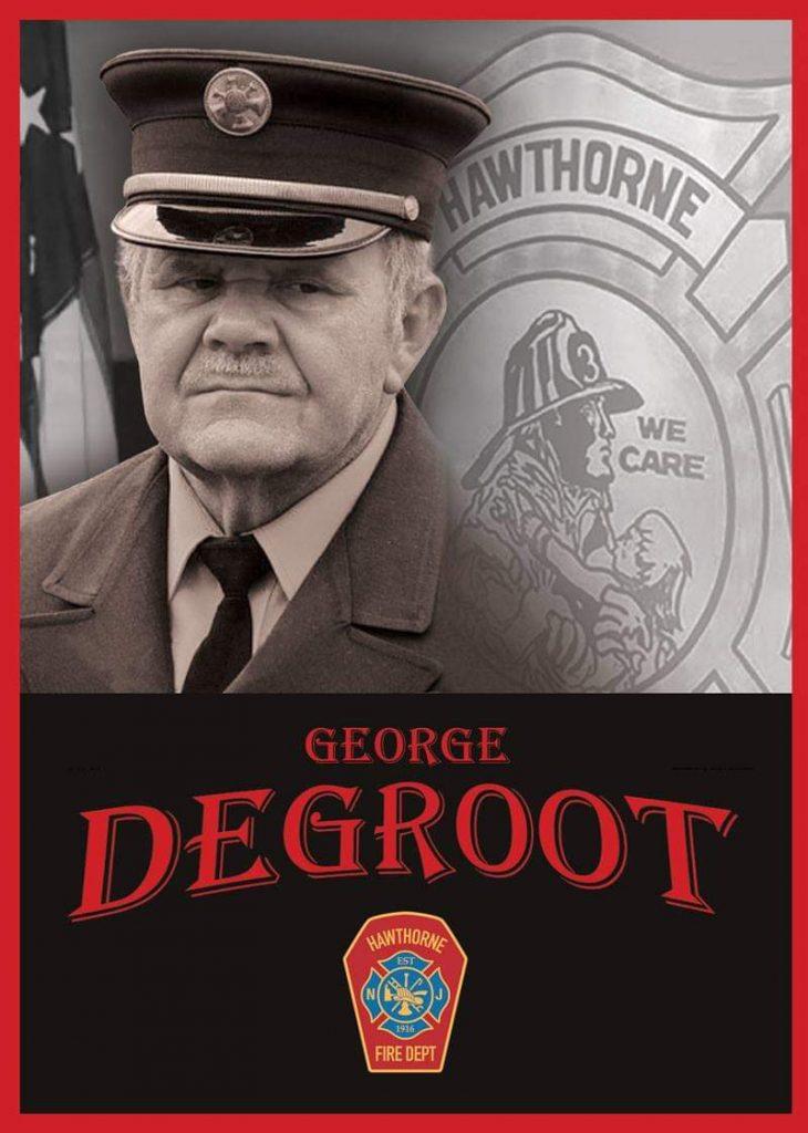 Beloved Hawthorne Fire Dept. Ex. Asst. Chief George Degroot Passes Away